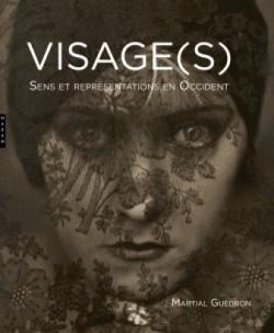 Visage(s). Sens et représentations en Occident