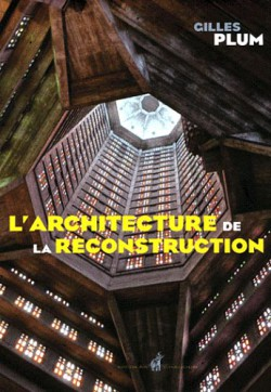 L'architecture de la reconstruction