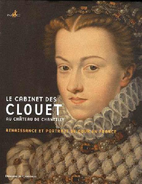 Le Cabinet des Clouet au château de Chantilly