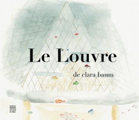 Le Louvre de Clara Baum