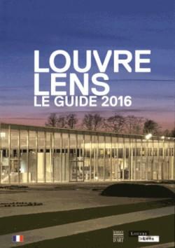 Louvre-Lens : Guide 2016