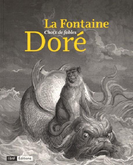 Choix de fables Jean de La Fontaine & Gustave Doré