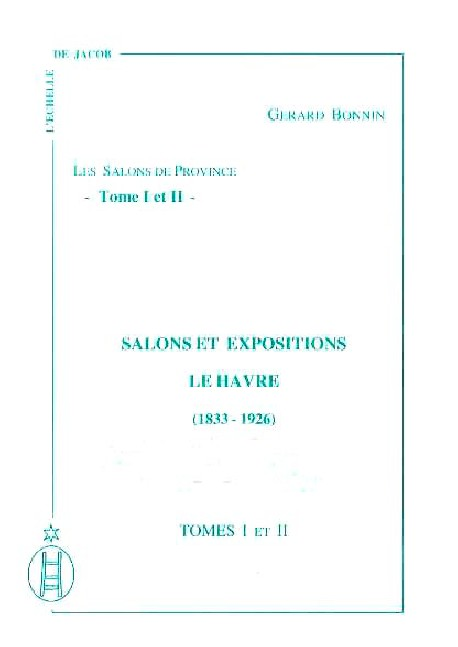 Salons et Expositions Le Havre (1833 – 1926)