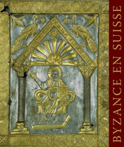 Catalogue d'exposition Byzance en Suisse