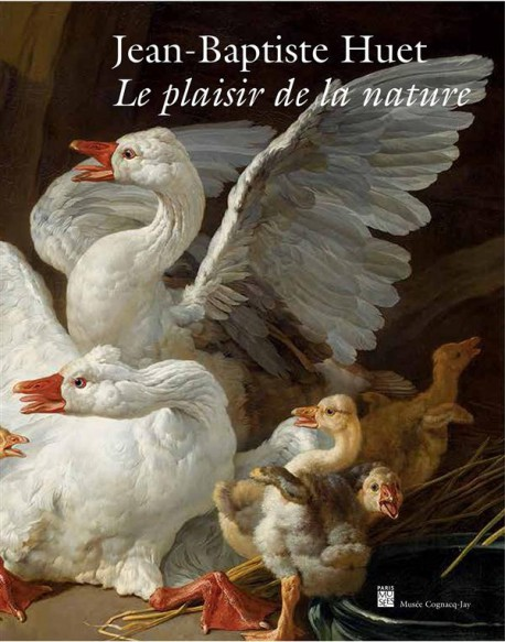 Catalogue d'exposition Jean-Baptiste Huet. Le plaisir de la nature