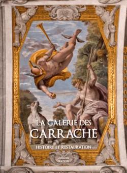 La galerie des Carrache. Histoire et restauration