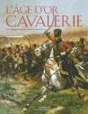L'âge d'or de la cavalerie