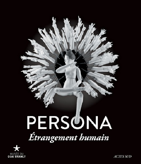 Catalogue d'exposition Persona, étrangement humain