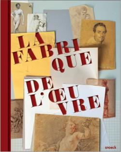 La fabrique de l'oeuvre. Dessins des musées d'Angers