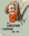Catalogue d'exposition De la caricature à l'affiche 1850-1918