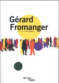 Catalogue d'exposition Gérard Fromanger