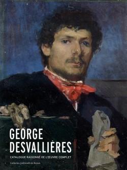 George Desvallières (1861-1950) Catalogue raisonné de l'oeuvre complet