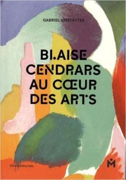 Blaise Cendrars. Au coeur des arts Relié