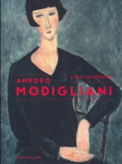 Catalogue d'exposition Amedeo Modigliani. L'œil intérieur