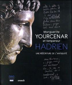 Catalogue d'exposition Marguerite Yourcenar et l'empereur Hadrien