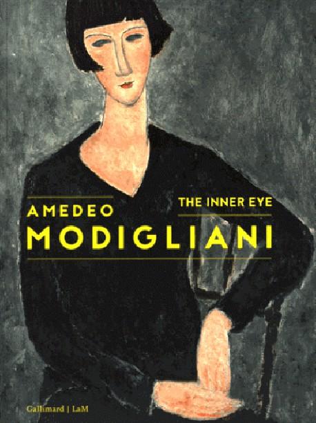 Amedeo Modigliani. The Inner Eye