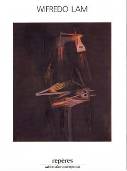 Wifredo Lam. Repères, cahiers d'art contemporain