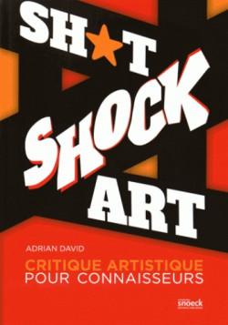 Shitshock Art - Critique artistique pour connaisseurs