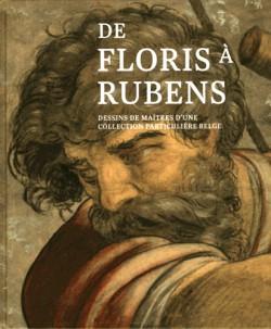 Catalogue d'exposition De Floris à Rubens, dessins de maîtres
