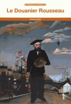 Le Douanier Rousseau (Bilingual Edition)