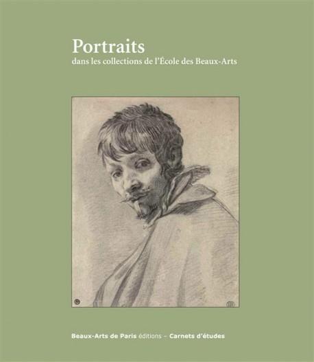 Portraits dans les collections de l'Ecole des Beaux-Arts