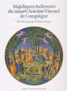 Majoliques italiennes du musée Antoine Vivenel de Compiègne