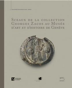 Sceaux de la Collection Georges Zacos au Musée d'art et d'histoire de Genève