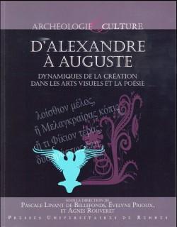 D'Alexandre à Auguste. Dynamiques de la création dans les arts visuels et la poésie
