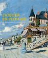Catalogue L'atelier en plein air, les impressionnistes en Normandie