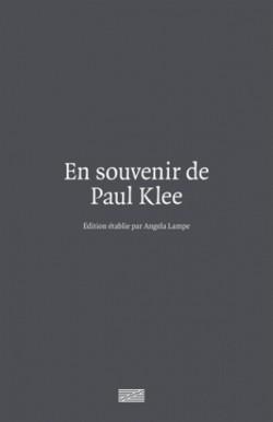 En souvenir de Paul Klee. Ecrits et entretiens