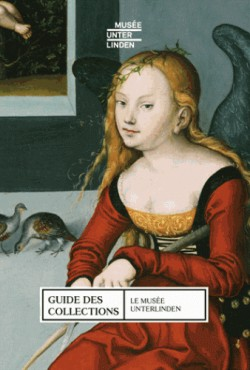 Musée Unterlinden : Guide des Collections