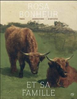Catalogue Rosa Bonheur et sa famille. Trois générations d'artistes