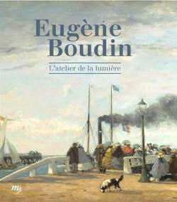 Catalogue Eugène Boudin. L'atelier de lumière