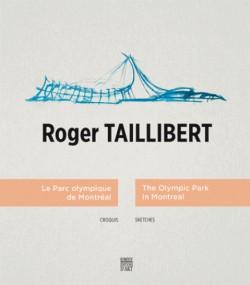 Roger Taillibert. Le Parc olympique de Montréal, croquis