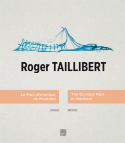 Roger Taillibert. The Olympic Park of Montréal, sketches