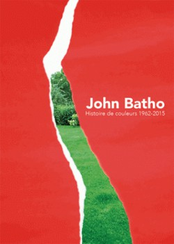 Catalogue John Batho, histoire de couleurs