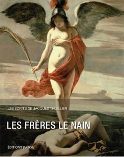 Les frères Le Nain - Les écrits de Jacques Thuillier