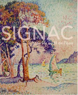 Catalogue d'exposition Signac, au fil de l'eau