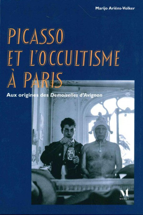 Picasso et l'occultisme à Paris