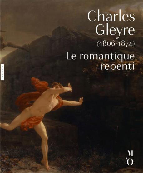 Charles Gleyre (1806-1874), le romantique repenti