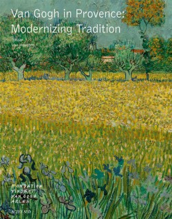 Van Gogh in Provence, modernizing tradition
