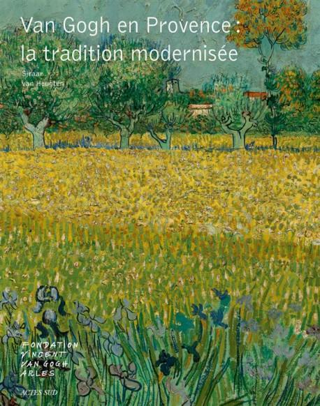 Van Gogh en Provence, la tradition modernisée