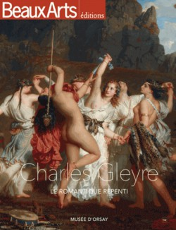 Charles Gleyre, le romantique repenti