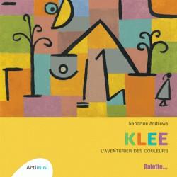 Art pour enfants - Klee, l'aventurier des couleurs