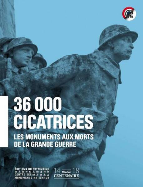 36 000 cicatrices, les monuments aux morts de la grande guerre