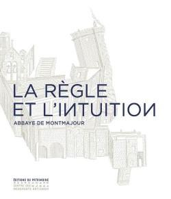 La règle et l'intuition, Carte blanche à Gérard Traquandi - Abbaye De Montmajour
