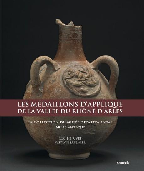 Les médaillons d'applique rhodaniens d'Arles