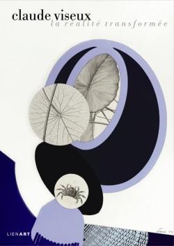 Catalogue Claude Viseux 1927-2008. La réalité transformée