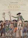 Les expositions de figures de cire dans la France de la Révolution et François Orsy, sculpteur piémontais