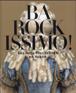 Catalogue Barockissimo, les Arts Florissants en scène